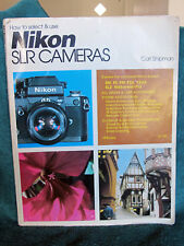 Book Nikon SLR Cameras Carl Shipman F2AS F2A FE FM Nikkormat FT3 Lenses 1979