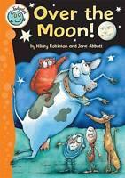 Robinson, Hilary, Over The Moon (Tadpoles), Very Good Book
