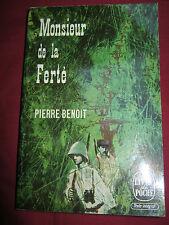 MONSIEUR DE LA FERTE - Pierre BENOIT - Le livre de poche n° 947 - Albin MICHEL
