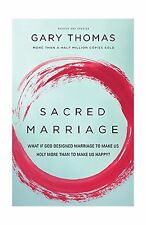 Sacred Marriage: What If God Designed Marriage to Make Us Holy ... Free Shipping