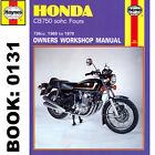 Honda CB750 CB750A CB750F CB750K SOHC Fours 1969-79 Haynes Workshop Manual