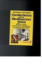 Mizi/ Schnebel, Carl Donner - Handarbeiten wie zu Großmutters Zeiten  - 1979