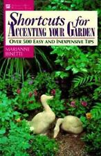 NEW - Shortcuts for Accenting Your Garden by Binetti, Marianne