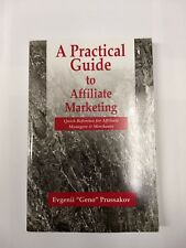A Practical Guide to Affiliate Marketing: Quick Reference for Affiliate Managers