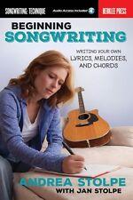 Beginning Songwriting Writing Your Own Lyrics Melodies and Chords Berk 000138503