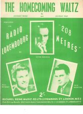 Sheet Music & Lyrics - Featured On Radio Luxembourg - The Homecoming Waltz