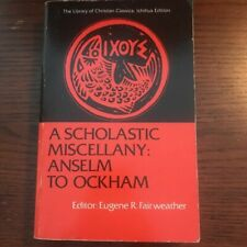 A Scholastic Miscellany: Anselm to Ockham Paperback