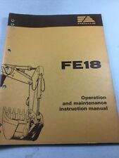 Fiat Allis FE18 Hydraulic Excavator Operation and Maintenance Manual
