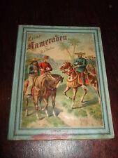 Treue Kameraden-Mexikanische Erlebnisse,v.Barfus,1904,sehr seltenes Antik-Buch!!