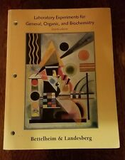 Laboratory Experiments General Organic and Biochemistry Bettelheim Landesberg