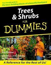 Trees and Shrubs for Dummies  by Ann Whitman garden.com Columnist