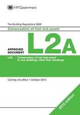 Approved Document L2A: Conservation of fuel and power (New buildings other than