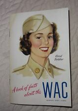 COPY OF WW2 WAC WOMEN'S ARMY CORPS A BOOK OF FACTS ABOUT THE WAC