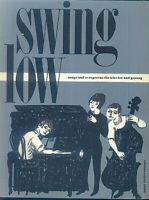 Swing low - Songs und evergreens für Klavier und Gesang