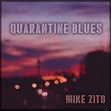 Mike Zito - Quarantine Blues (NEW CD)