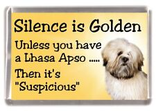 "Lhasa Apso Dog Fridge Magnet ""Silence is Golden ........."" by Starprint"