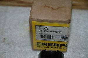 ENERPAC  A-25 5 TON  CYLINDER BASE NEW