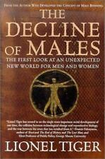 The Decline of Males: The First Look at an Unexpected New World for Men and Wome