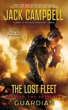 The Lost Fleet: Beyond The Frontier: Guardian: By Jack Campbell