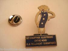 PINS RARE LE CHAUFFAGE ELECTRIQUE ENTRE NOUS IL A TELLEMENT D'AVANTAGE