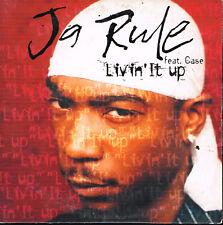 CD single: Ja Rule feat Case: livin' it up. 2 titres. def jam. D7