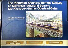 Die Montreux Berner Oberland Bahn Edward Paget Tomlinson MOB HD2 å *