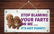 """455Hs Labradoodle Stop Blaming Your Farts 5""""x10"""" Aluminum Hanging Novelty Sign"""