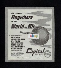 CAPITAL AIRLINES 1950 TICKETS TO ANYWHERE IN WORLD FROM DETROIT CONSTELLATION AD