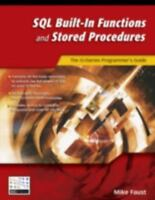 SQL Built-In Functions and Stored Procedures: The i5/iSeries Programmer's Guide