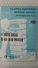 El costo social de un éxito político: la política expansionista del Estado mexic