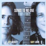 BUCKLEY Jeff, LUCAS Gary - Songs to no one 1991-1992 - CD Album