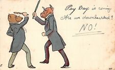 POSTCARD  COMIC   BEAR  Related    Pay  Day is  Coming  Are  we downhearted ?