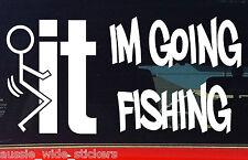 New 200mm Funny Fishing Boat Tinny Car Stickers FKIT Im Goin Fishing