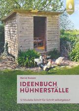 Husson: Ideenbuch Hühnerställe, 12 Modelle Schritt für S. Handbuch/Bauanleitung