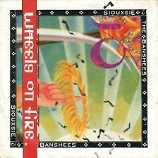 """SIOUXSIE & THE BANSHEES - Wheels On Fire - german 7"""" / 45T - 1987"""