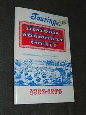 "1976 BICENTENNIAL EDITION ""TOURING HISTORIC SHEBOYGAN COUNTY WI."" BOOKLET & MAP"