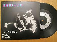 """Tik & Tok – Everything Will Change -  UK  7"""" P/S 1984"""