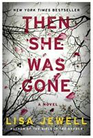 Then She Was Gone A Novel By Lisa Jewell  5 Second Delivery PDF[E-B 00K]