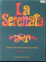 Heinz Wörner : La Serenata - electronische Orgel