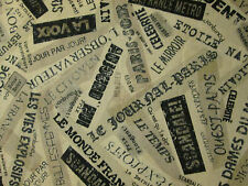 NEWSPAPER FRENCH PARIS NEWSPRINT SCRIBE WRITING COTTON FABRIC FQ