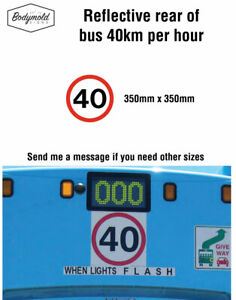 40km rear of bus REFLECTIVE sticker 350mm x 350mm (other sizes available)