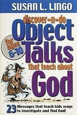 Discover-n-Do Object Talks that Teach about God: 23 Messages that teach kids way