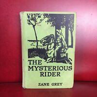 The Mysterious Rider Zane Grey 1921 edition Hardback Grosset & Dunlap Western