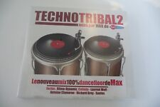 TECHNOTRIBAL 2 MIXE PAR MAX DE FUN RADIO CD NEUF EMBALLE.CLAMARAN WOLF GREY...