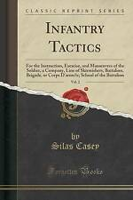 Infantry Tactics, Vol. 2: For the Instruction, Exercise, and Manoeuvres of the S