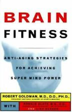 Brain Fitness: How to Achieve Super Mind-Power and Keep It As Long As-ExLibrary