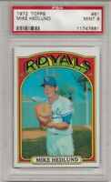 1972 TOPPS #81 MIKE HEDLUND, PSA 9 MINT,  KANSAS CITY ROYALS,  L@@K !