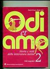 Di Sacco-Serìo#ODI ET AMO-STORIA E TESTI DELLA LETT. LATINA#N.2#Mondadori 2005AN