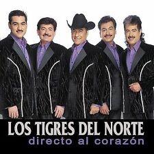 Directo al Corazon by Los Tigres del Norte (CD, Mar-2005, Fonovisa)