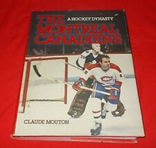 """The Montreal Canadiens""  Claude Mouton *1980 1st Edition*  HC/DJ  V G+"